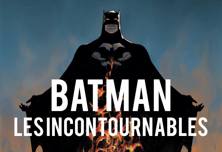Batman Comics indispensables