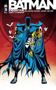 Batman Comics indispensables - Knightfall Tome 3