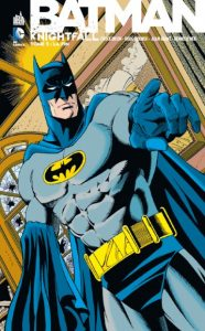 Batman Comics indispensables - Knightfall Tome 5