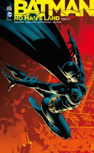 Batman Comics indispensables - No Man's Land Tome 3
