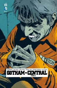 Batman Comics indispensables - Gotham Central Tome 3
