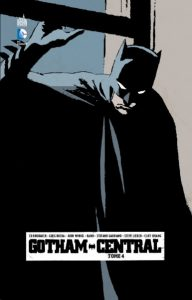 Batman Comics indispensables - Gotham Central Tome 4